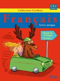 Serge Annarumma et Véronique Pawlowski - Français CE2 Cycle 3 - Livre de l'élève.
