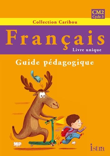 Francais Cm2 Guide Pedagogique