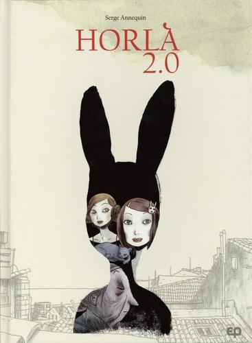 Serge Annequin - Horla 2.0.