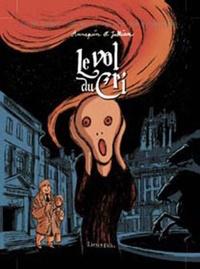Serge Annequin et Jean-Luc Jullian - Les très étranges et très inopinées aventures d'Auguste-Louis Chandel Tome 3 : Le vol du Cri.
