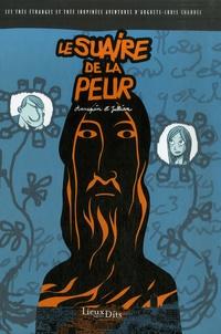 Serge Annequin et Jean-Luc Jullian - Les très étranges et très inopinées aventures d'Auguste-Louis Chandel Tome 4 : Le suaire de la peur.