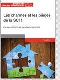 Serge Anouchian et Marie-Noëlle Balderas - Charmes et les pièges de la société civile immobilière (SCI).