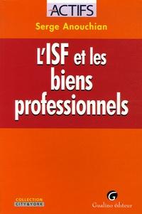 Serge Anouchian - L'ISF et les biens professionnels.