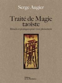 Rhonealpesinfo.fr Traité de magie taoïste - Rituels et pratiques pour vivre pleinement Image