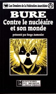 Serge Aumenier - Bure - Contre le nucléaire et son monde.