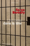 Serge Barbary - Une belle dans la tête.