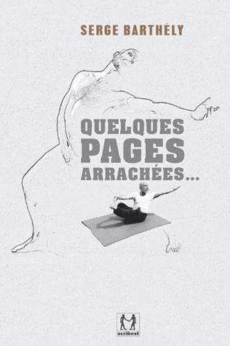 Quelques pages arrachées...