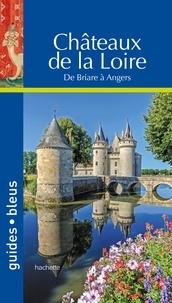 Ebook téléchargement gratuit pour kindle Châteaux de la Loire FB2 par Serge Bathendier, Françoise Chaffin