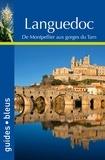Serge Bathendier et Elisabeth Mauris - Languedoc - De Montpellier aux gorges du Tarn.