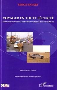 Voyager en toute sécurité - Vade-mecum de la sûreté du voyageur et de lexpatrié.pdf