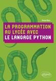 Serge Bays - La programmation au lycée avec le langage Python.