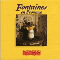 Serge Bec - Fontaines en Provence.