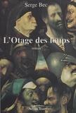Serge Bec - L'otage des loups.