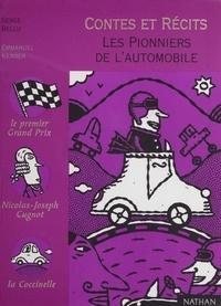 Serge Bellu - Les pionniers de l'automobile.