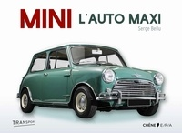 Serge Bellu - Mini - La voiture maximum.