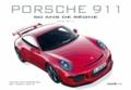 Serge Bellu - Porsche 911 - 50 ans de règne.