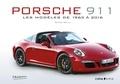 Serge Bellu - Porsche 911 - Les modèles depuis 1963.