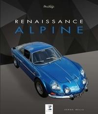 Serge Bellu - Renaissance Alpine.