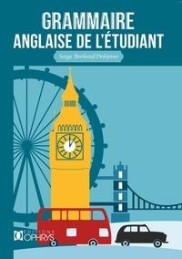 Serge Berland-Delépine - Grammaire anglaise de l'étudiant.