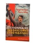 Serge Berstein et Pierre Milza - Dictionnaire des fascismes et du nazisme.