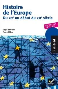 Serge Berstein et Pierre Milza - Histoire de l'Europe - Du XIXe siècle au début du XXIe siècle.