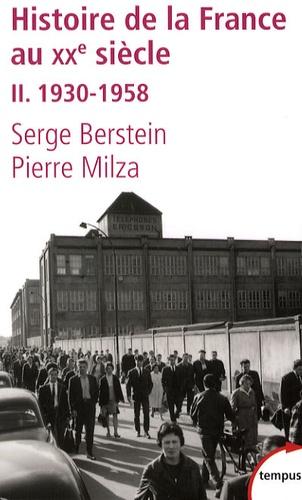 Histoire de la France au XXe siècle. Tome 2, 1930-1958