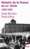 Serge Berstein et Pierre Milza - Histoire de la France au XXe siècle - Tome 2, 1930-1958.