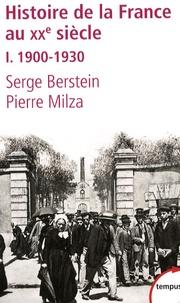 Serge Berstein - Histoire de la France au XXème siècle - Tome 1 : 1900-1930.