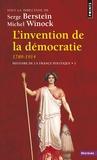 Serge Berstein et Michel Winock - Histoire de la France politique - Tome 3, L'invention de la démocratie (1789-1914).