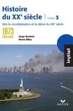 Serge Berstein et Pierre Milza - Initial - Histoire du XXe siècle tome 3 : De 1973 à nos jours, éd. 2005.