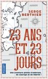 Serge Berthier - 23 ans et 23 jours.