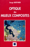 Serge Berthier - Optique des milieux composites.