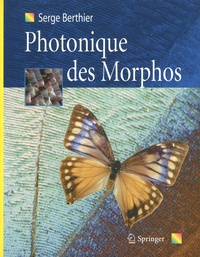 Serge Berthier - Photonique des Morphos.