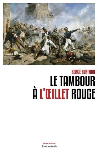 Serge Berthou - Le tambour à l'oeillet rouge.