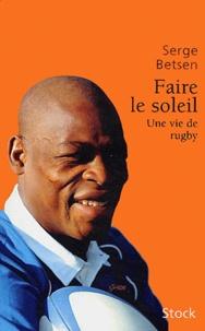 Faire le soleil - Une vie de rugby.pdf