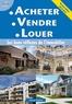Serge Bettini et Sophie Bettini - Acheter, vendre, louer - Les bons réflexes de l'immobilier.