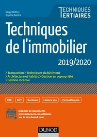 Serge Bettini et Sophie Bettini - Techniques de l'immobilier 2019/2020.