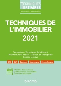 Serge Bettini et Sophie Bettini - Techniques de l'immobilier 2021.