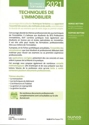 Techniques de l'immobilier. Transaction, techniques du bâtiment, architecture et habitat, gestion en copropriété, gestion locative  Edition 2021
