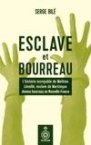 Serge Bilé - Esclave et bourreau - L'histoire incroyable de Mathieu Léveillé, esclave de Martinique devenu bourreau en Nouvelle-France.