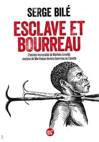 Deedr.fr Esclave et bourreau - L'histoire incroyable de Mathieu Léveillé, esclave de Martinique devenu bourreau au Canada Image