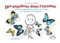 Serge Bloch - Des papillons dans l'estomac - Et autres expressions autour de l'école, en anglais et en français.