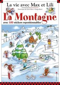 Serge Bloch et Dominique de Saint Mars - La Montagne avec 100 stickers repositionnables.
