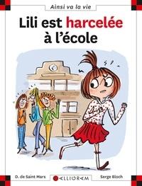 Serge Bloch et Dominique de Saint Mars - Lili est harcelée à l'école.