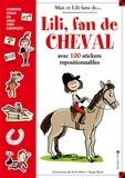 Serge Bloch et Dominique de Saint Mars - Lili, fan de cheval.