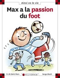 Serge Bloch et Dominique de Saint Mars - Max a la passion du foot.