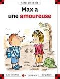 Serge Bloch et Dominique de Saint Mars - Max a une amoureuse.