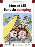Serge Bloch et Dominique de Saint Mars - Max et Lili font du camping.
