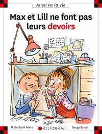 Serge Bloch et Dominique de Saint Mars - Max et Lili ne font pas leurs devoirs.