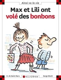 Serge Bloch et Dominique de Saint Mars - Max et Lili ont volé des bonbons.